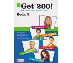 Get 200! (Book 2) Английский язык авт. Marta Rosinska, Lynda Edwards вид. Macmillan educations