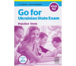 Go for Ukrainian State Exam (Practice Tests) авт. H.Q. Mitchel - Marileni Malkogianni вид. MM publications