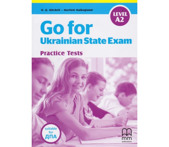 Go for Ukrainian State Exam (Practice Tests) авт. H.Q. Mitchel - Marileni Malkogianni вид. MM publications купити
