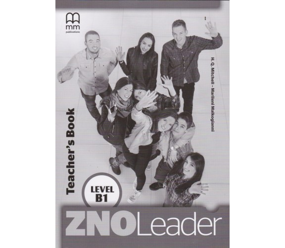 ZNO Leader B1 for Ukraine Teacher's Book авт. H. Q. Mitchel - Marileni Malkogianni вид. MM Publications